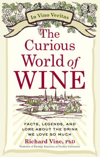 World Cuisine Cocktail (The Curious World of Wine: Facts, Legends, and Lore About the Drink We Love So Much)