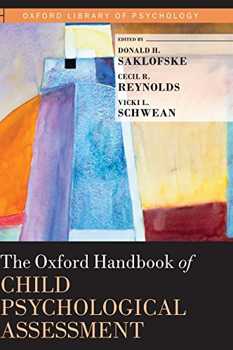 The Oxford Handbook of Child Psychological Assessment (Oxford Library of Psychology)