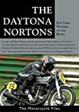 NORTON'S DAYTONA WINNERS: Norton took five Daytona wins in seven years during the 1940s & '50s (THE MOTORCYCLE FILES Book 24)