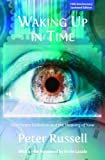 Waking Up in Time: Our Future Evolution and the Meaning of Now
