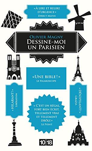 Dessine-moi un parisien  [Olivier MAGNY] (Tapa Blanda)