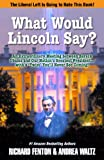 img - for What Would Lincoln Say? book / textbook / text book