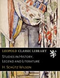 img - for Studies in History, Legend and Literature book / textbook / text book