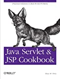 Java Servlet & JSP Cookbook, Bruce W. Perry, 0596005725