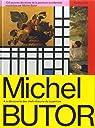 105 oeuvres décisives de la peinture occidentale montrées par Michel Butor par Butor