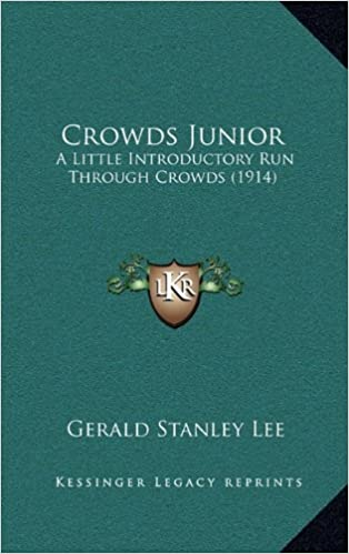 Book Crowds Junior: A Little Introductory Run Through Crowds (1914)