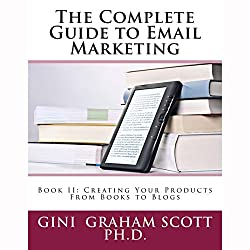 The Complete Guide to Email Marketing, Book II