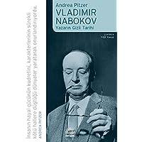 Vladimir Nabokov Yazarın Gizli Tarihi