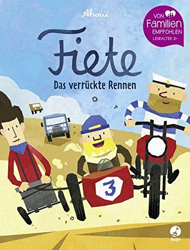 Fiete - Das verrückte Rennen: Band 3 (Fiete-Bilderbuch Band 3)