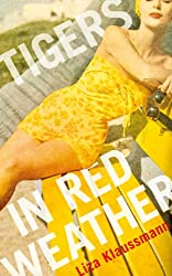 Tigers in Red Weather (English Edition)