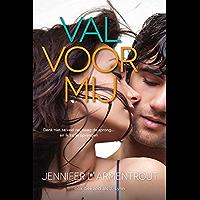 Val voor mij (Wacht op mij Book 4)