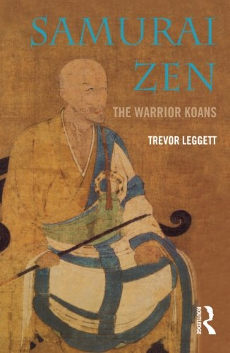 Samurai Zen: The Warrior Koans