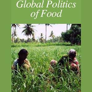Global Politics of Food Radio/TV Program