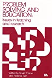 Problem Solving and Education, David T. Tuma, Frederick Reif, 0470269189
