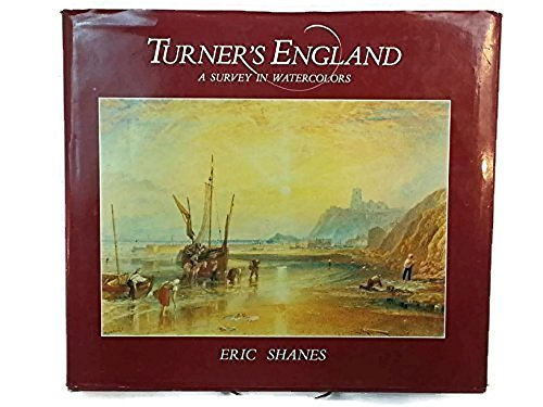 Watercolor Turner William (Turner's England: A Survey in Watercolors)
