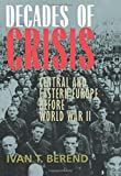 Decades of Crisis 9780520229013