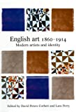 English Art, 1860-1914 : Modern Artists and Identity, , 0813529018
