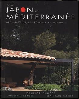 Entre Japon et mediterranee Aménagement construction: Amazon.es ...