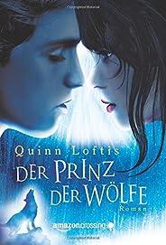Der Prinz der Wölfe (German Edition)