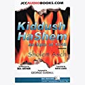 Kiddush HaShem: An Epic of 1648 Audiobook by Sholem Asch Narrated by George Guidall