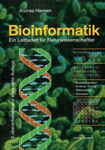 Bioinformatik: Ein Leitfaden für Naturwissenschaftler (German Edition) by Hansen Andrea