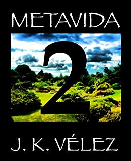 Amazon.com: Metavida: Parte 2 de 3 (Spanish Edition) eBook: PROMeBOOK: Kindle Store