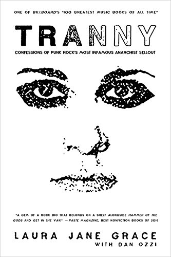 Tranny: Confessions of Punk Rock's Most Infamous Anarchist Sellout New Wave Punk Bands