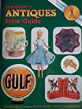 Schroeder's Antiques Price Guide, Collector Books Staff, 0891456600