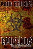 Epidemic, Paul Grundy, 1291398856