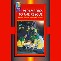 Paramedics to the Rescue