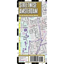 Streetwise Amsterdam Map - Laminated City Center Street Map of Amsterdam, Netherlands (Michelin Streetwise Maps)