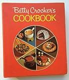 Betty Crocker's Cookbook, Betty Crocker Editors, 0307098001