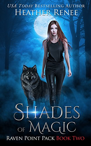 Shades of Magic (Raven Point Pack Trilogy Book 2) -