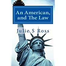 An American, and The Law