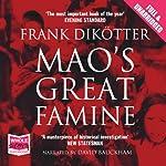 Mao's Great Famine   Frank Dikötter