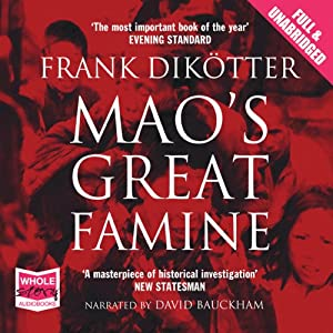 Mao's Great Famine Hörbuch