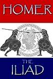 The Iliad, Homer, 061584636X