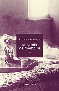Le palais de mémoire, Fontenaille-N'Diaye, Élise