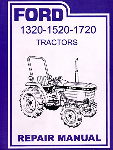 - Ford 1320, 1520, 1620, 1715, 1720 Tractor Service Manual Repair Shop Book NEW