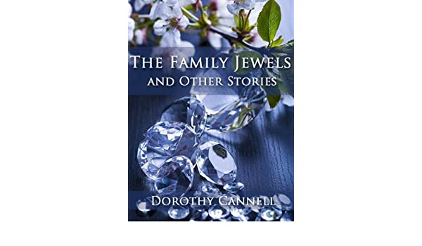 The Family Jewels and Other Stories