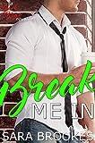 Break Me In (Geek Kink Book 3)