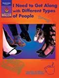 img - for I Need To Get Along With Different Types Of People: Grades 10-12 (Student book) book / textbook / text book