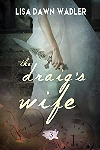 The Draig's Wife by Lisa Dawn Wadler ebook deal
