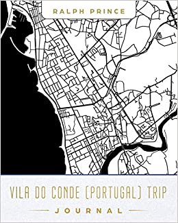 Vila Do Conde Portugal Trip Journal Lined Travel Journal Diary