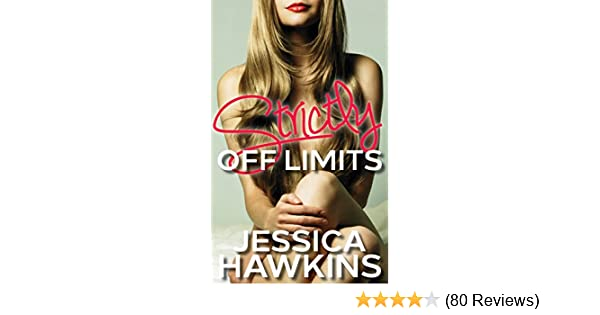 Strictly off limits a forbidden romance novella kindle edition by strictly off limits a forbidden romance novella kindle edition by jessica hawkins literature fiction kindle ebooks amazon fandeluxe Gallery