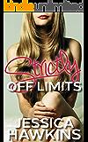 Strictly Off Limits: A Forbidden Romance Novella