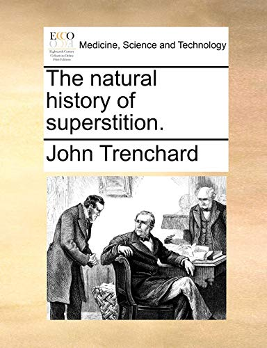 The natural history of superstition. from Brand: Gale ECCO, Print Editions