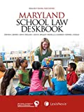img - for Maryland School Law Deskbook, 2016-2017 School Year Edition book / textbook / text book