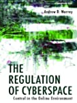 The Regulation of Cyberspace: Control...