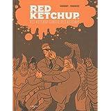 RED KETCHUP T.03 : RED KETCHUP CONTRE RED KETCHUP